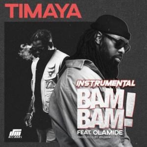 Instrumental: Timaya - Bam Bam (Prod By 2Flexing) Ft. Olamide